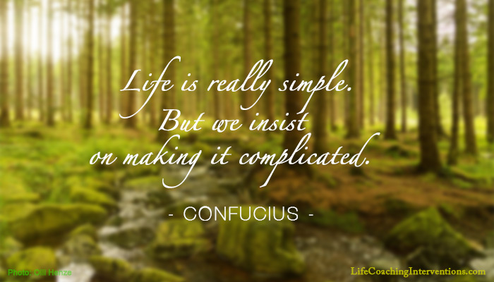 Delicieux Simple Life, Inspirational Quote, Confucius